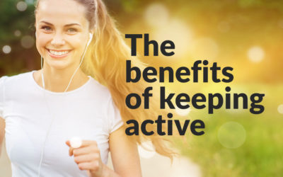 The benefits of keeping active